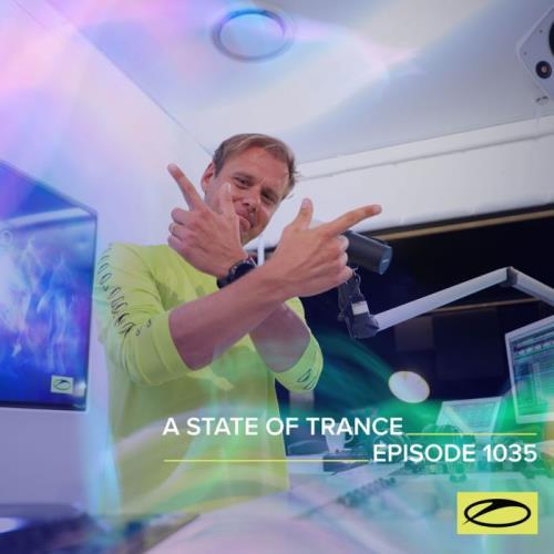 Armin van Buuren & Ruben De Ronde & Mark Sixma — A State of Trance ASOT 1035 (2021-09-23)