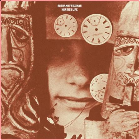 Ruthann Friedman - Hurried Life Lost Recordings 1965-1971 (2006)