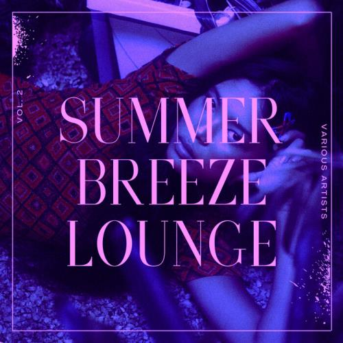 Summer Breeze Lounge, Vol. 2 (2021)