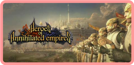 Heroes of Annihilated Empires v1 0 0 9 (2006) REPACK-KaOs
