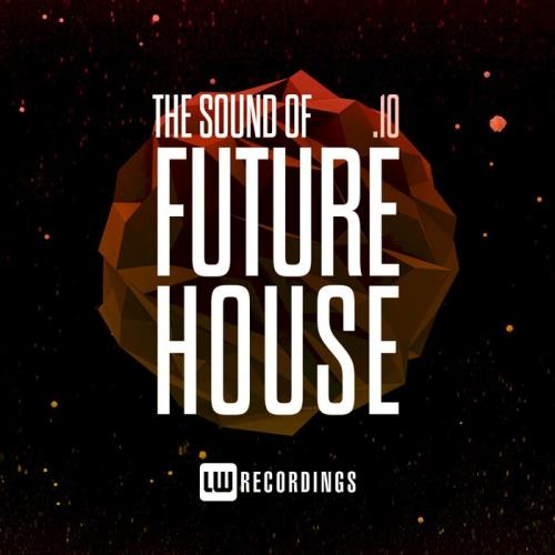 The Sound Of Future House, Vol. 10 (2021)