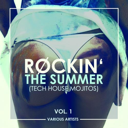 Rockin' The Summer, Vol. 1 (Tech House Mojitos) (2021)