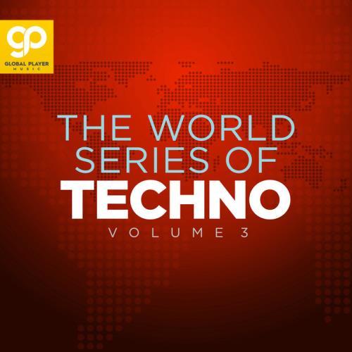 The World Series Of Techno Vol 3 (2021)