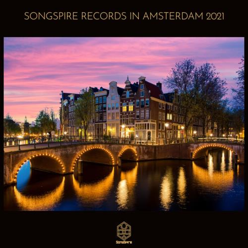 Songspire Records in Amsterdam 2021 (2021)