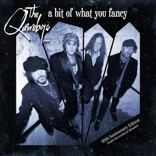 The Quireboys — A Bit of What You Fancy (30th Anniversary Edition) (2021)