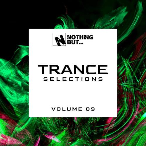 Nothing But... Trance Selections Vol 09 (2021)