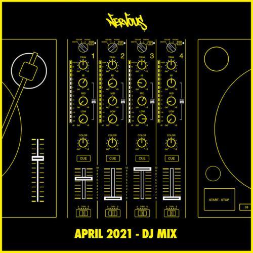 Nervous April 2021 (DJ Mix) (2021)