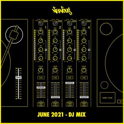 Nervous June 2021 (DJ Mix) (2021)