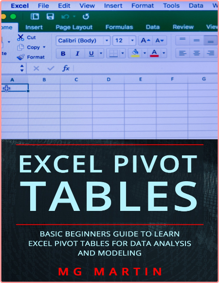 Excel Pivot Tables - Basic Beginners Guide to Learn Excel Pivot Tables for Data Analysis and Mode...