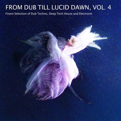 From Dub Till Lucid Dawn, Vol. 4 (2021)