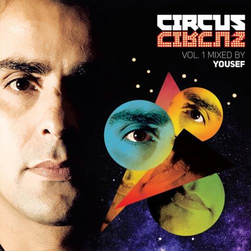 Circus Vol. 1 (Mixed By Yousef) (2021)