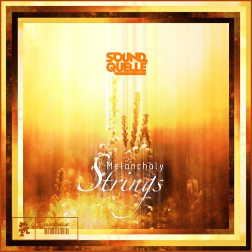 Sound Quelle — Melancholy Strings (2021)