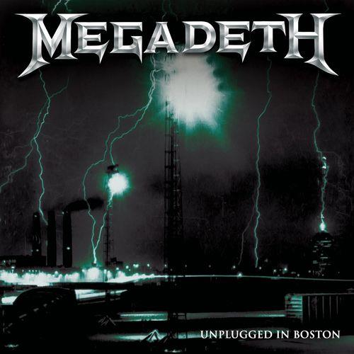 Megadeth — Unplugged in Boston (Live 2001) (2021)