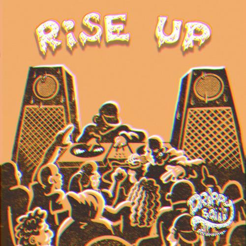 Drippyboiii Recordings — Rise Up (2021)