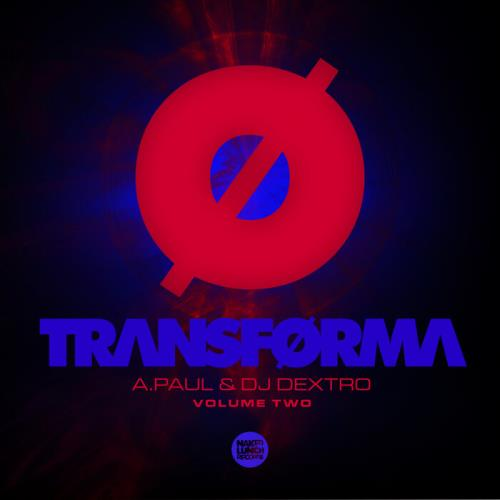 A.Paul, DJ Dextro - Transforma Vol. 2 (2021)