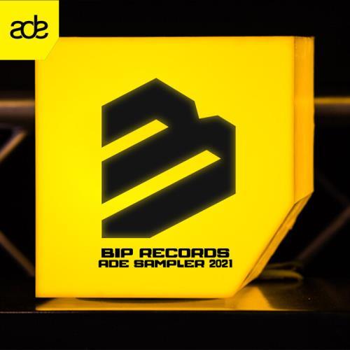 BIP Records ADE Sampler 2021 (2021)