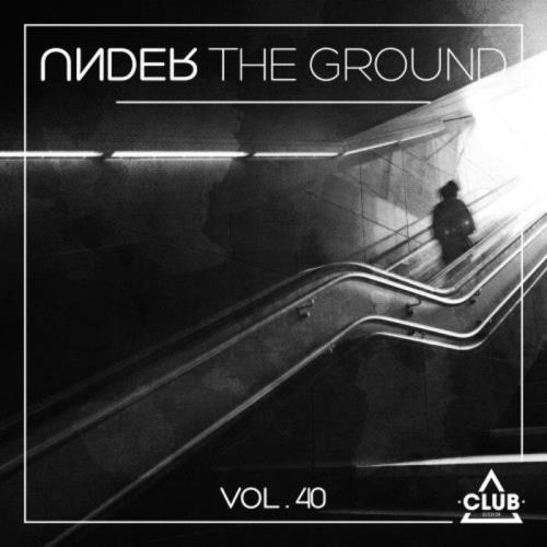 Under the Ground, Vol. 40 (2021)