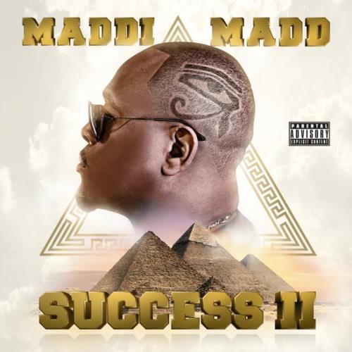 Maddi Madd — Success 2 (2021)