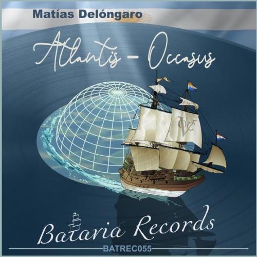 Matías Delóngaro — Atlantis / Occasus (2021)