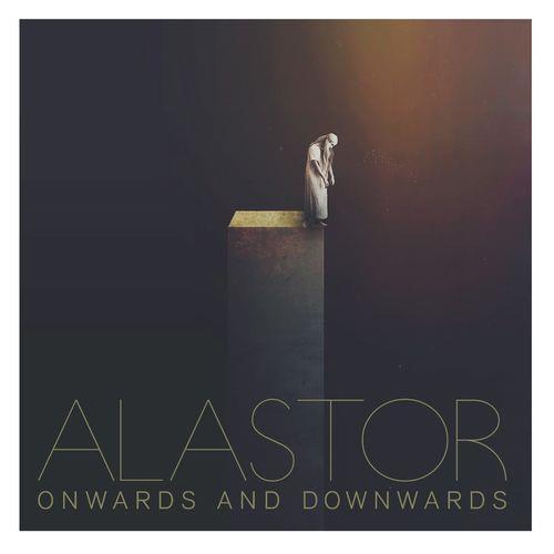 Alastor — Onwards & Downwards (2021)