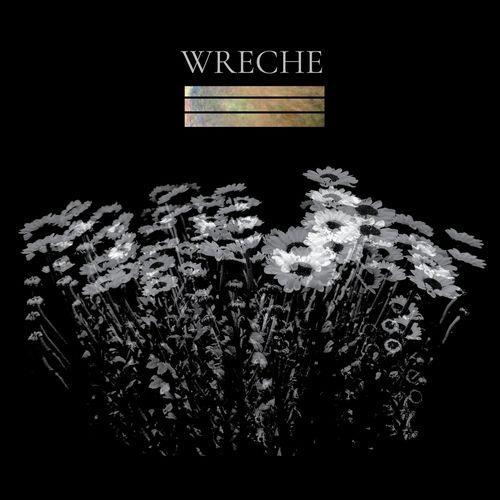 Wreche — All My Dreams Came True (2021)
