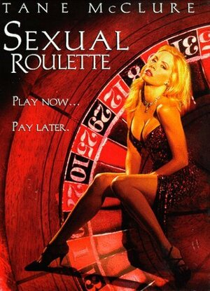 Sexual Roulette [DVDRip 480p 1.45 Gb]
