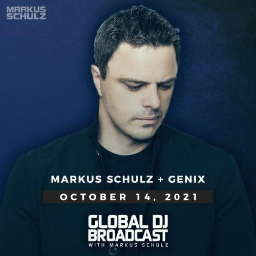Markus Schulz & Genix  - Global DJ Broadcast (2021-10-14)