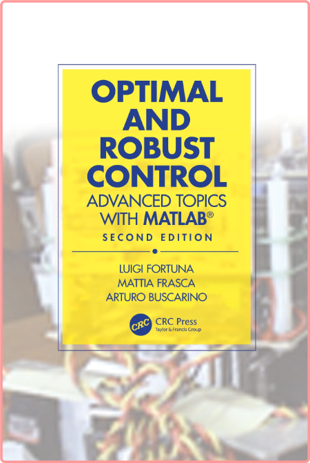 Optimal and Robust Control by Luigi Fortuna