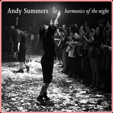 Andy Summers - Harmonics Of The Night (2021) Mp3 320kbps