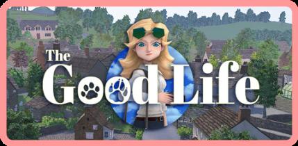 The Good Life [FitGirl Repack]