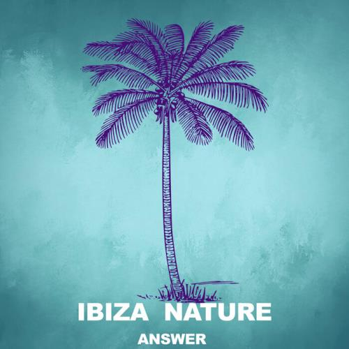Ibiza Nature - Answer (2021)