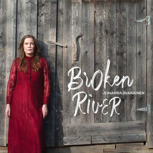 Johanna Iivanainen - Broken River (2021)