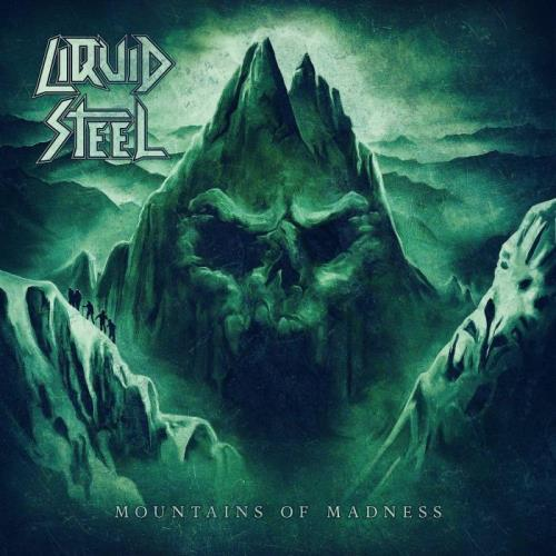 Liquid Steel - Mountains of Madness (2021)