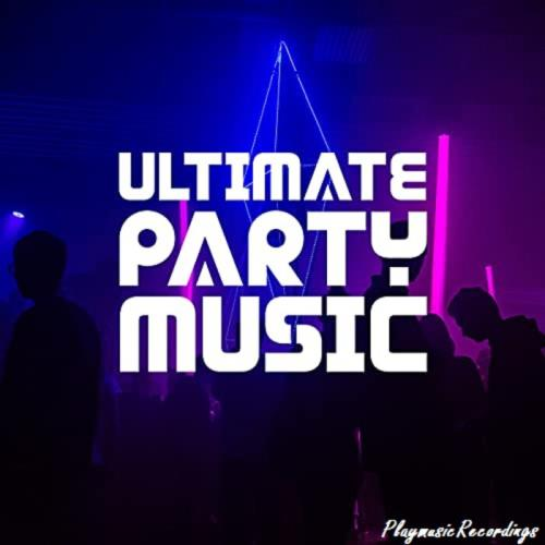Ultimate Party Music (2021)