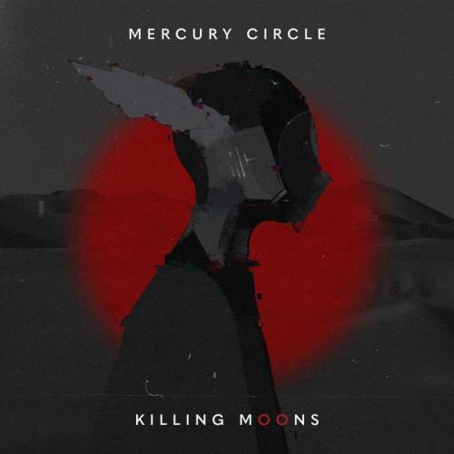 Mercury Circle — Killing Moons (2021)