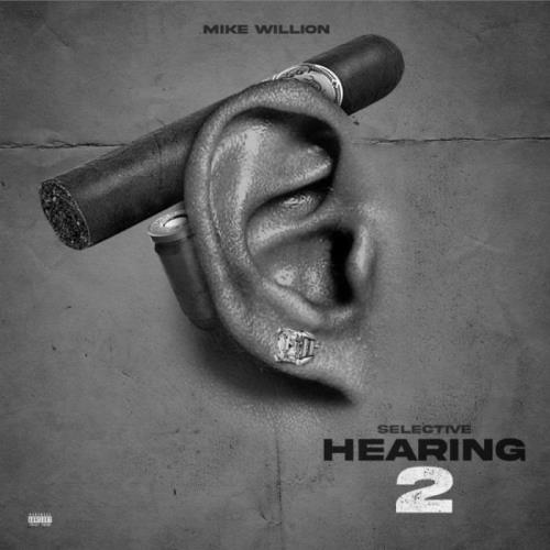 Mike Willion - Selective Hearing 2 (2021)