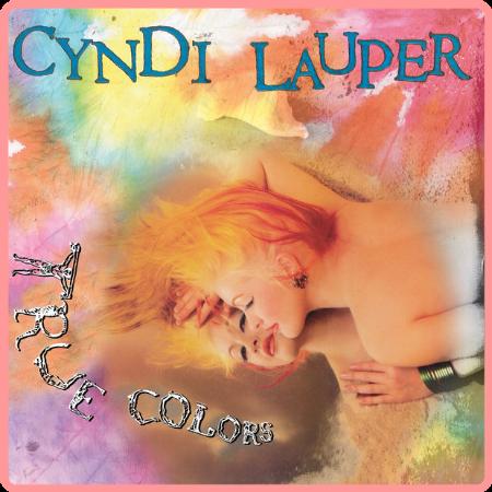 Cyndi Lauper - True Colors  (35th Anniversary Edition) (2021) [16Bit-44 1kHz] FLAC