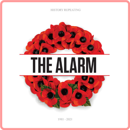 The Alarm - History Repeating 1981 - 2021 (2021) [24Bit-44 1kHz] FLAC