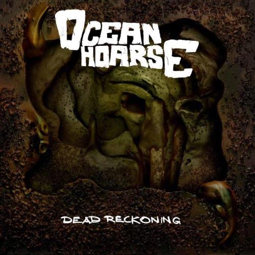 Oceanhoarse - Dead Reckoning (2021)