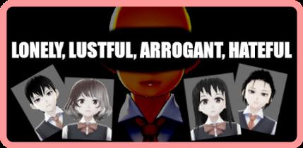 LONELY, LUSTFUL, ARROGANT, HATEFUL [FitGirl Repack]
