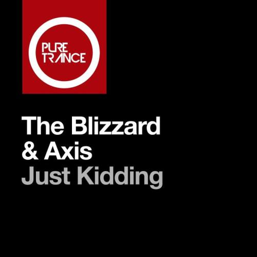 The Blizzard & Axis - Just Kidding (2021)