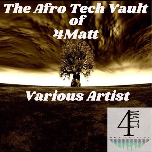 The Afro Tech Vault of 4Matt (2021)