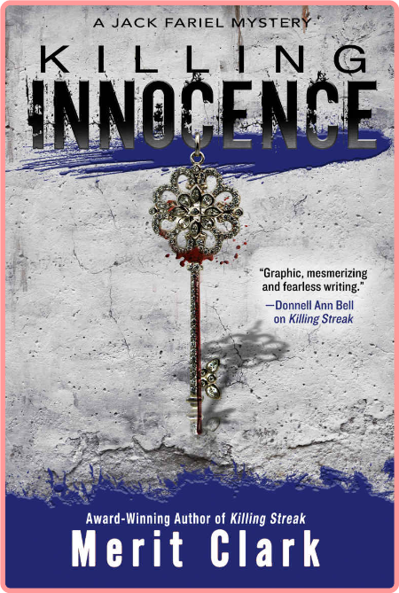 Killing Innocence by Merit Clark