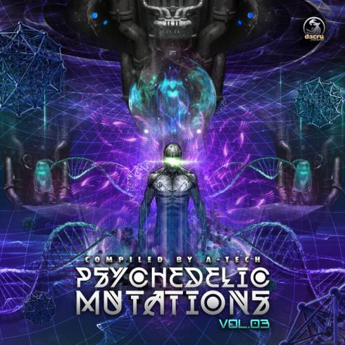 A-Tech - Psychedelic Mutations, Vol. 3 (2021)