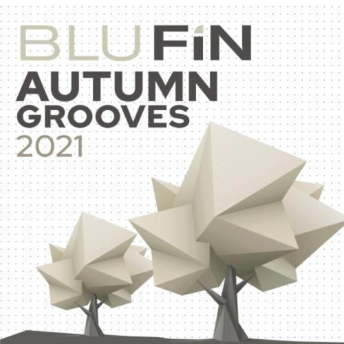 Blu Fin - Autumn Grooves 2021 (2021)