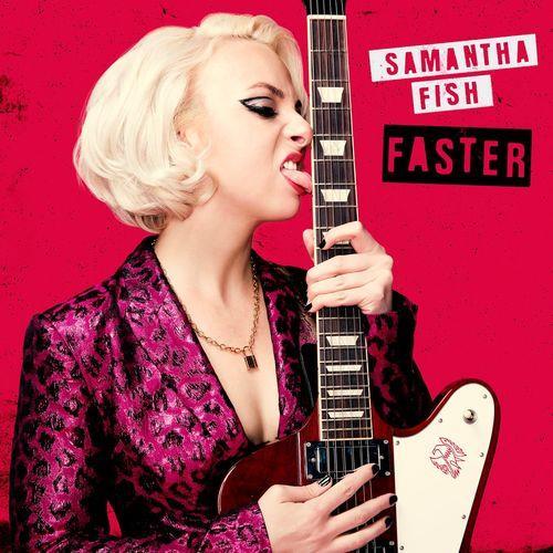 Samantha Fish — Faster (2021)