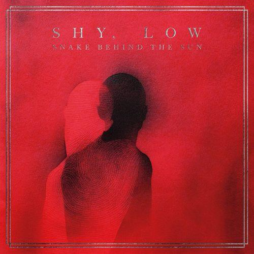 Shy, Low — Snake Behind the Sun (2021)