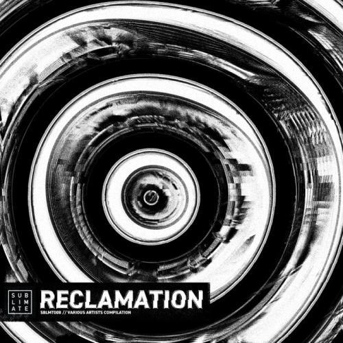Sublimate - Reclamation (2021)