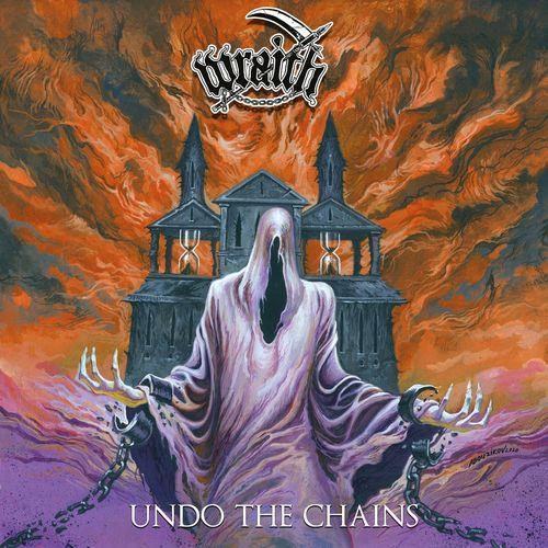 Wraith - Undo the Chains (2021)