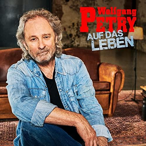 Wolfgang Petry - Auf das Leben (2021)